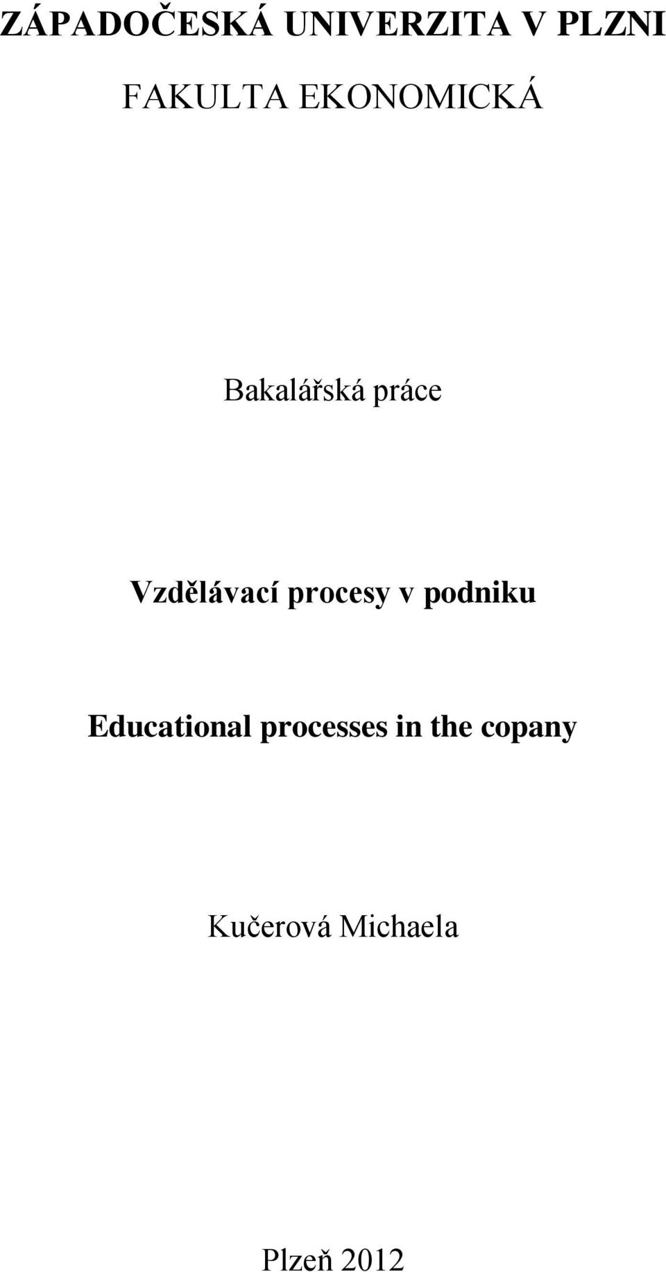 procesy v podniku Educational processes