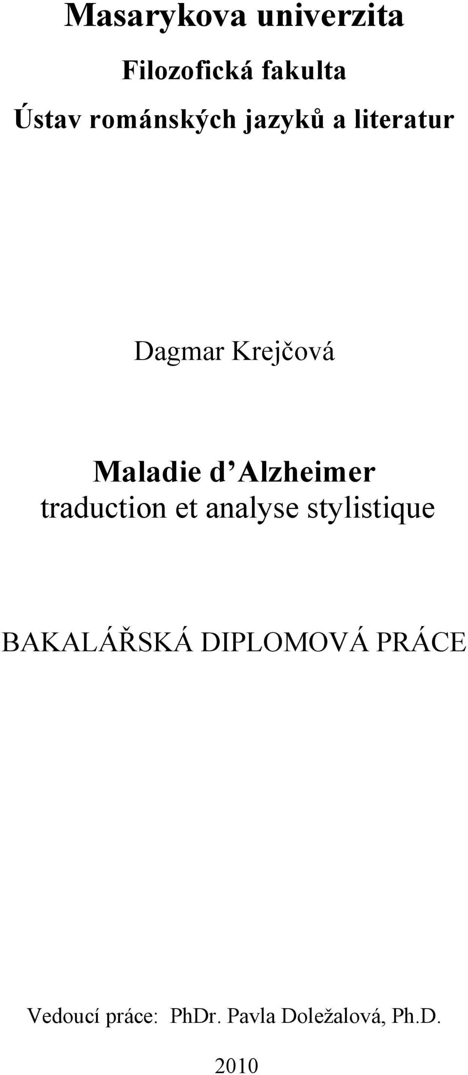 Alzheimer traduction et analyse stylistique BAKALÁŘSKÁ