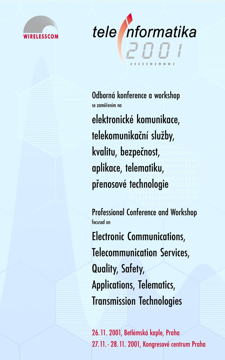 Electronic Communications, Telecommunication Services, Quality, Safety, Applications, Telematics,