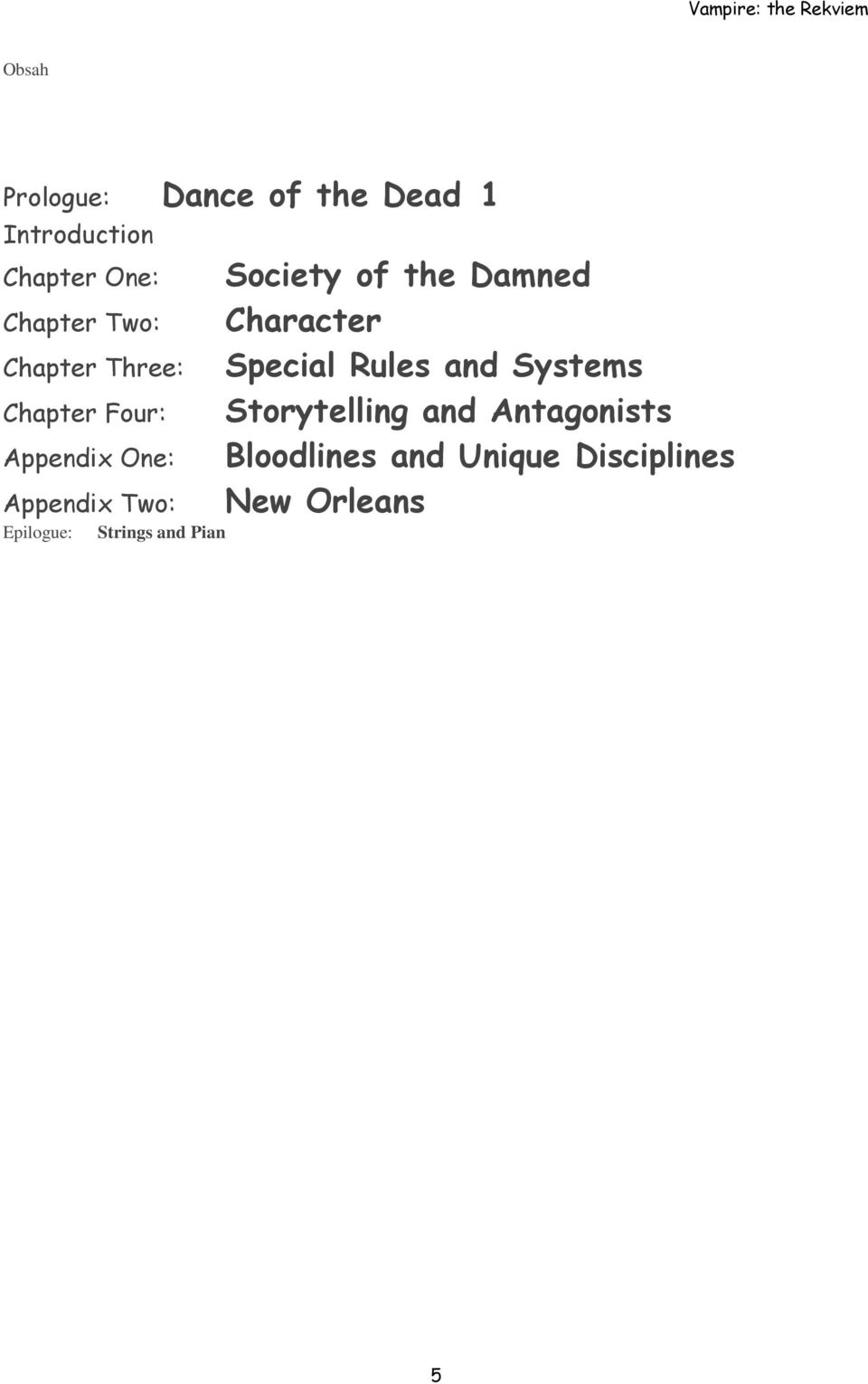 Strings and Pian Society of the Damned Character Special Rules and