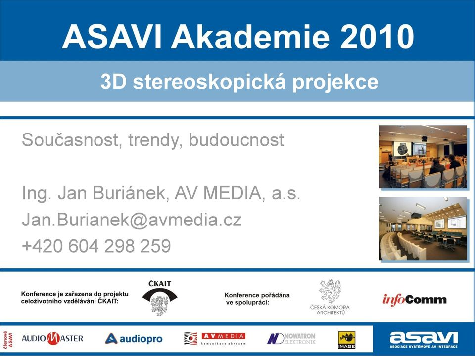 Ing. Jan Buriánek, AV MEDIA, a.s.