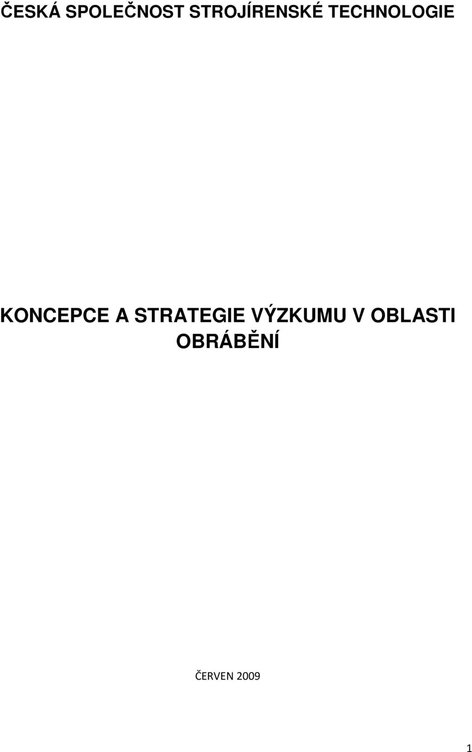 KONCEPCE A STRATEGIE