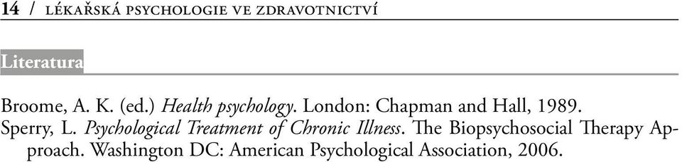 Psychological Treatment of Chronic Illness.