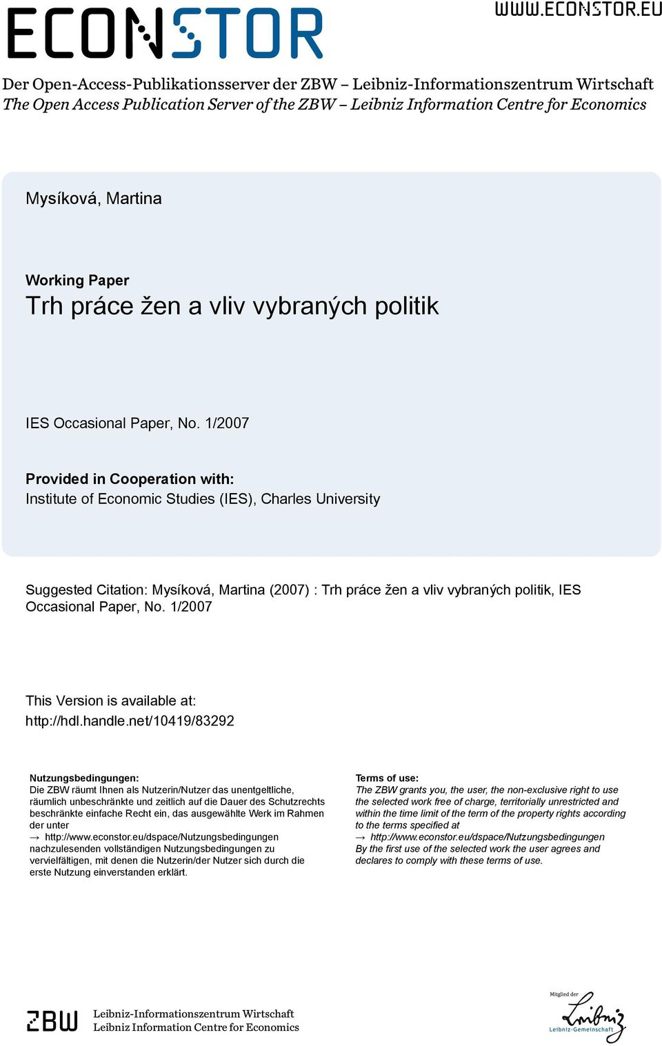 eu Der Open-Access-Publikationsserver der ZBW Leibniz-Informationszentrum Wirtschaft The Open Access Publication Server of the ZBW Leibniz Information Centre for Economics Mysíková, Martina Working