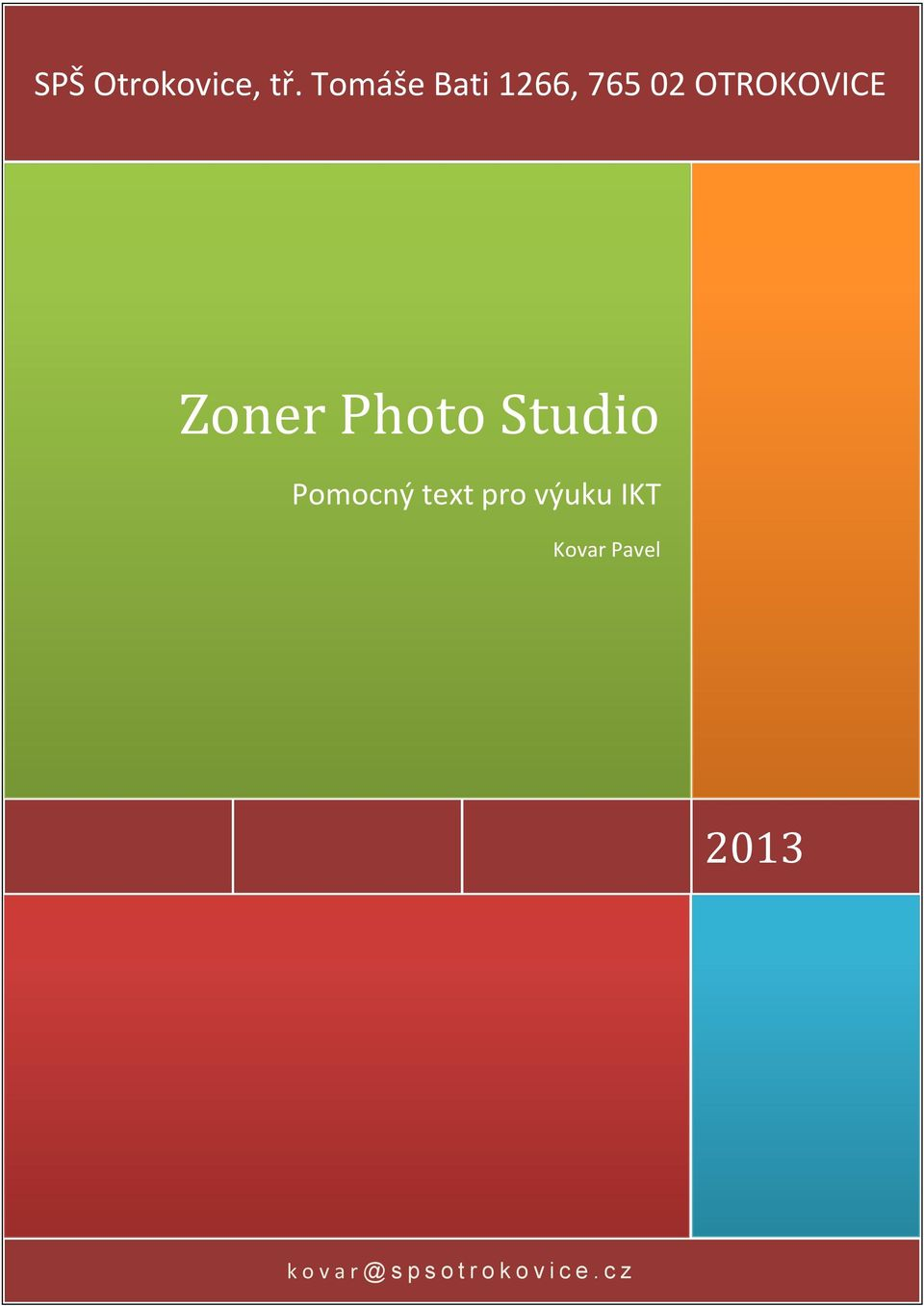 Zoner Photo Studio Pomocný text pro