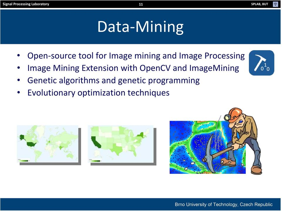 Image Mining Extension with OpenCV and ImageMining Genetic
