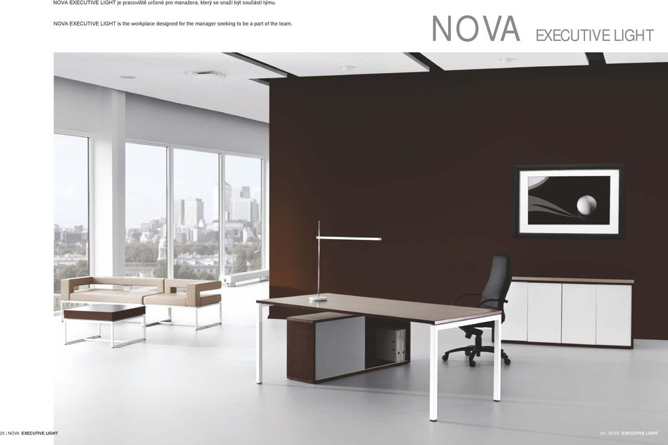 NOVA EXECUTIVE LIGHT is the workplace designed for the manager
