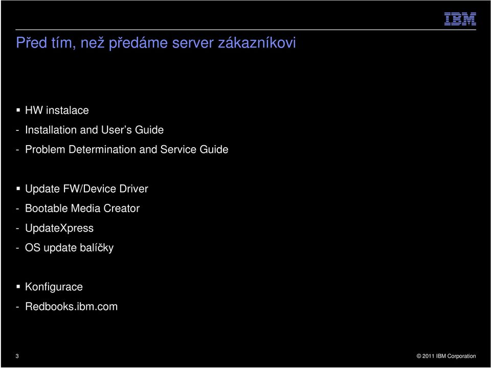 Service Guide Update FW/Device Driver - Bootable Media