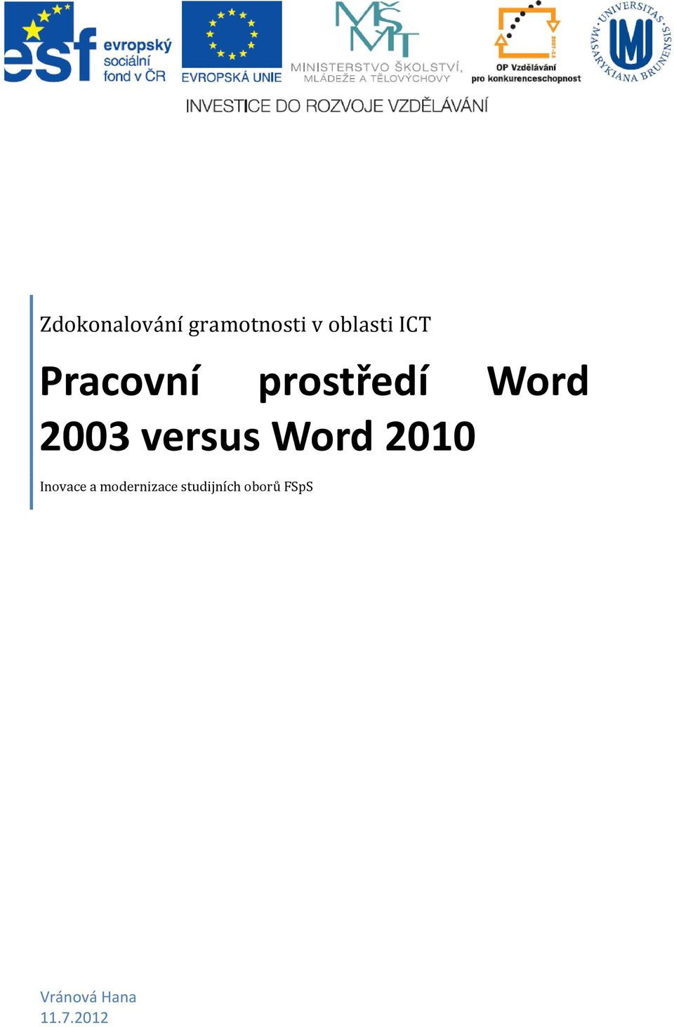 versus Word 2010 Inovace a