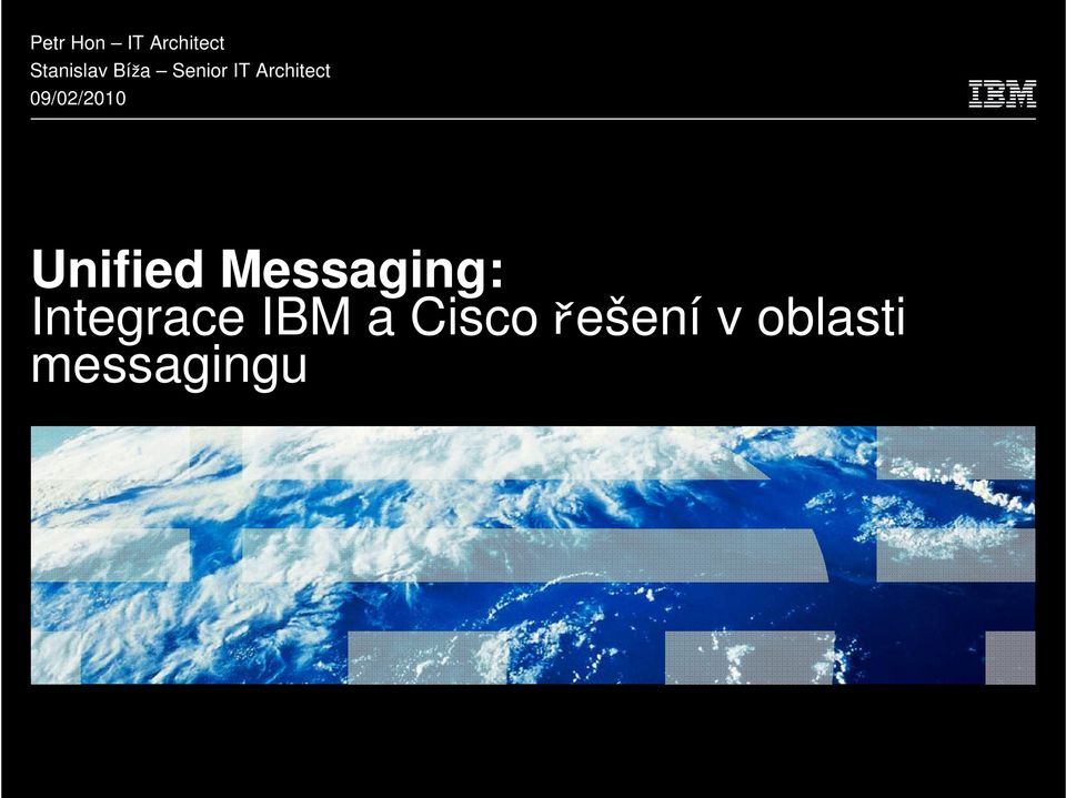 09/02/2010 Unified Messaging:
