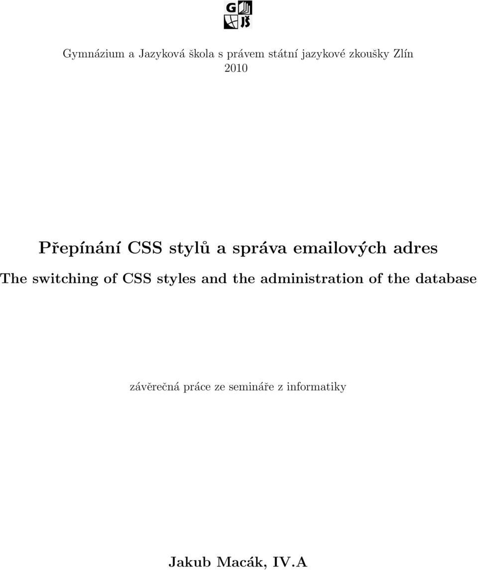 switching of CSS styles and the administration of the