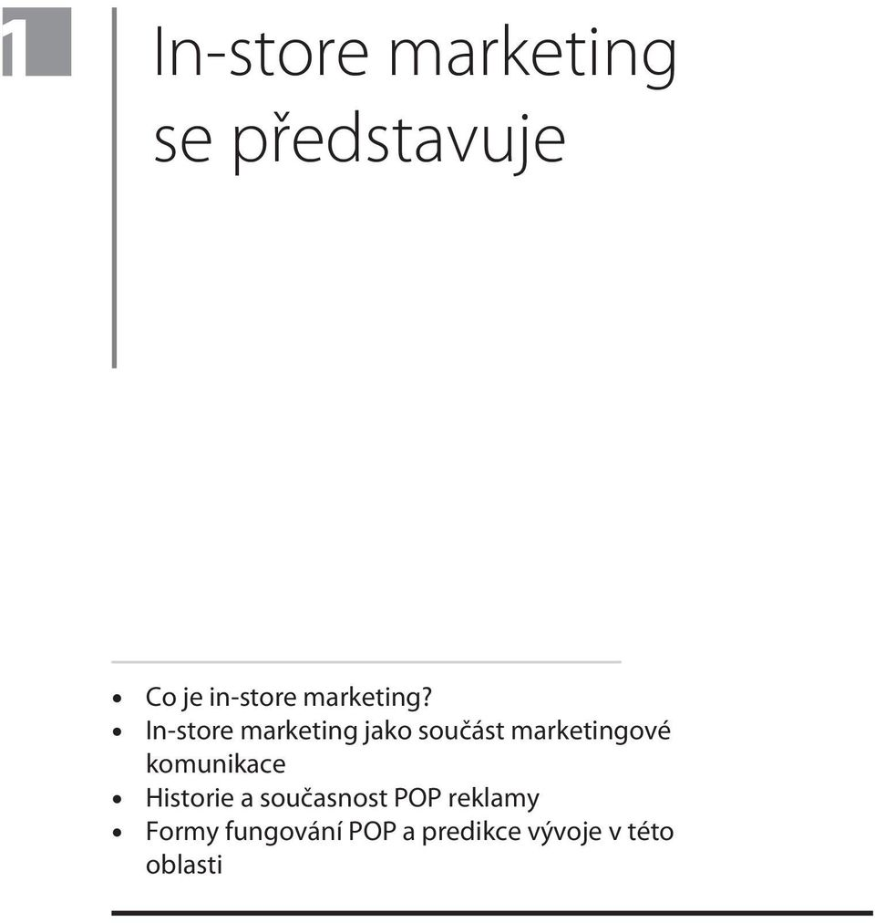 In-store marketing jako souèást marketingové