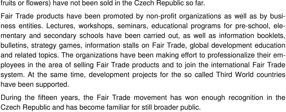 stalls on Fair Trade, global development education and related topics.