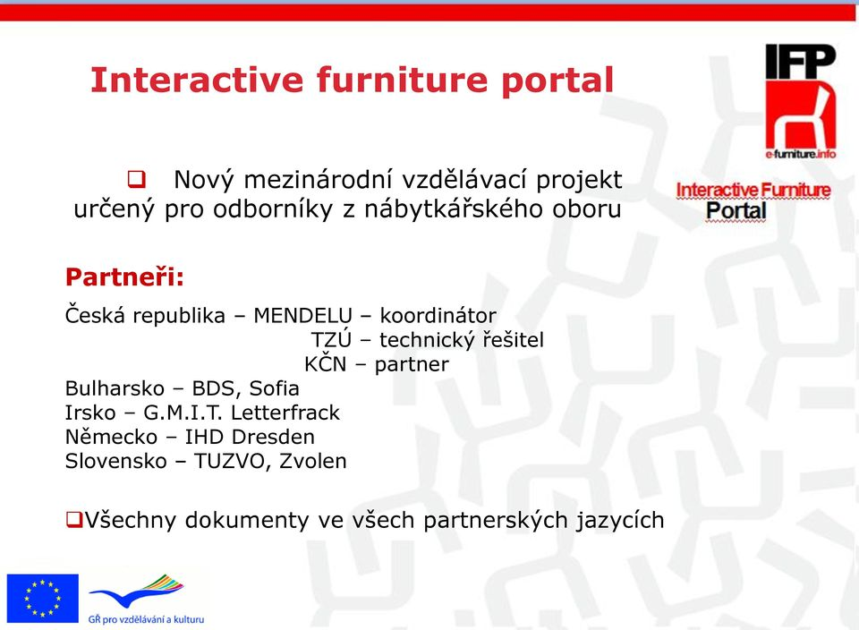 Virtual educational KČN partner programme Bulharsko BDS, Sofia Irsko G.M.I.T.