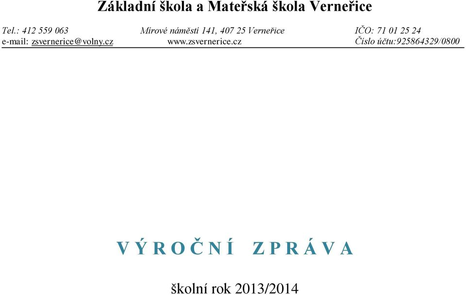 01 25 24 e-mail: zsvernerice@