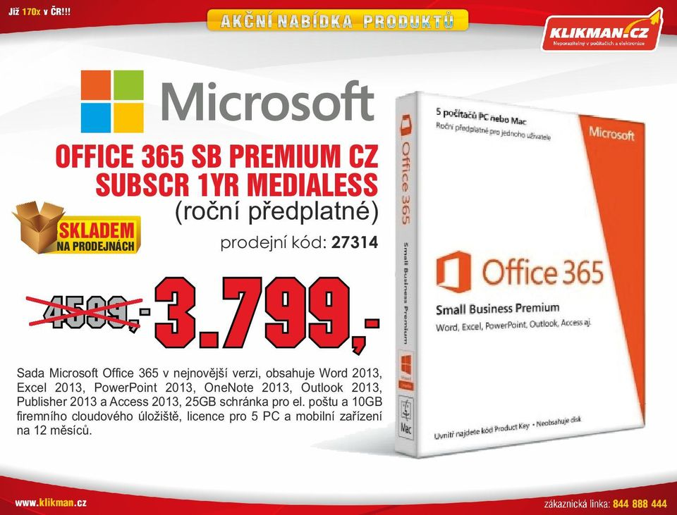 2013, Excel 2013, PowerPoint 2013, OneNote 2013, Outlook 2013, Publisher 2013 a Access 2013, 25GB