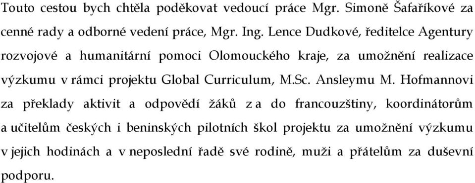 Global Curriculum, M.Sc. Ansleymu M.