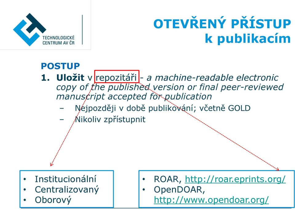 or final peer-reviewed manuscript accepted for publication Nejpozději v době
