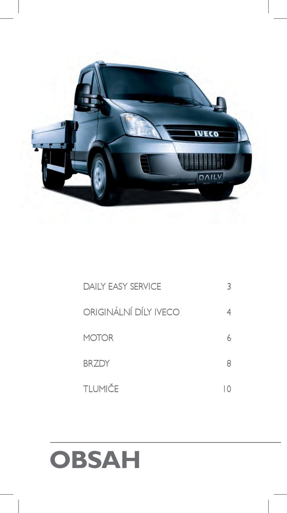 IVECO 4 MOTOR 6