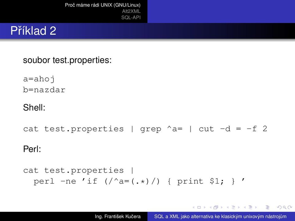 properties grep ^a= cut -d = -f 2 Perl: cat test.