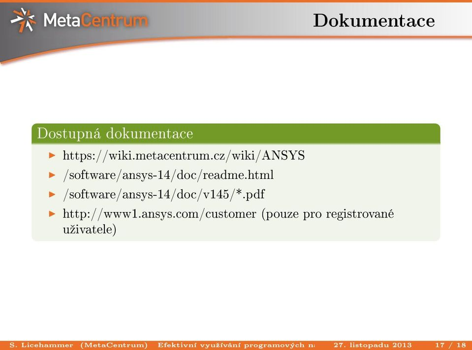 https://wiki.metacentrum.cz/wiki/ansys /software/ansys-14/doc/readme.