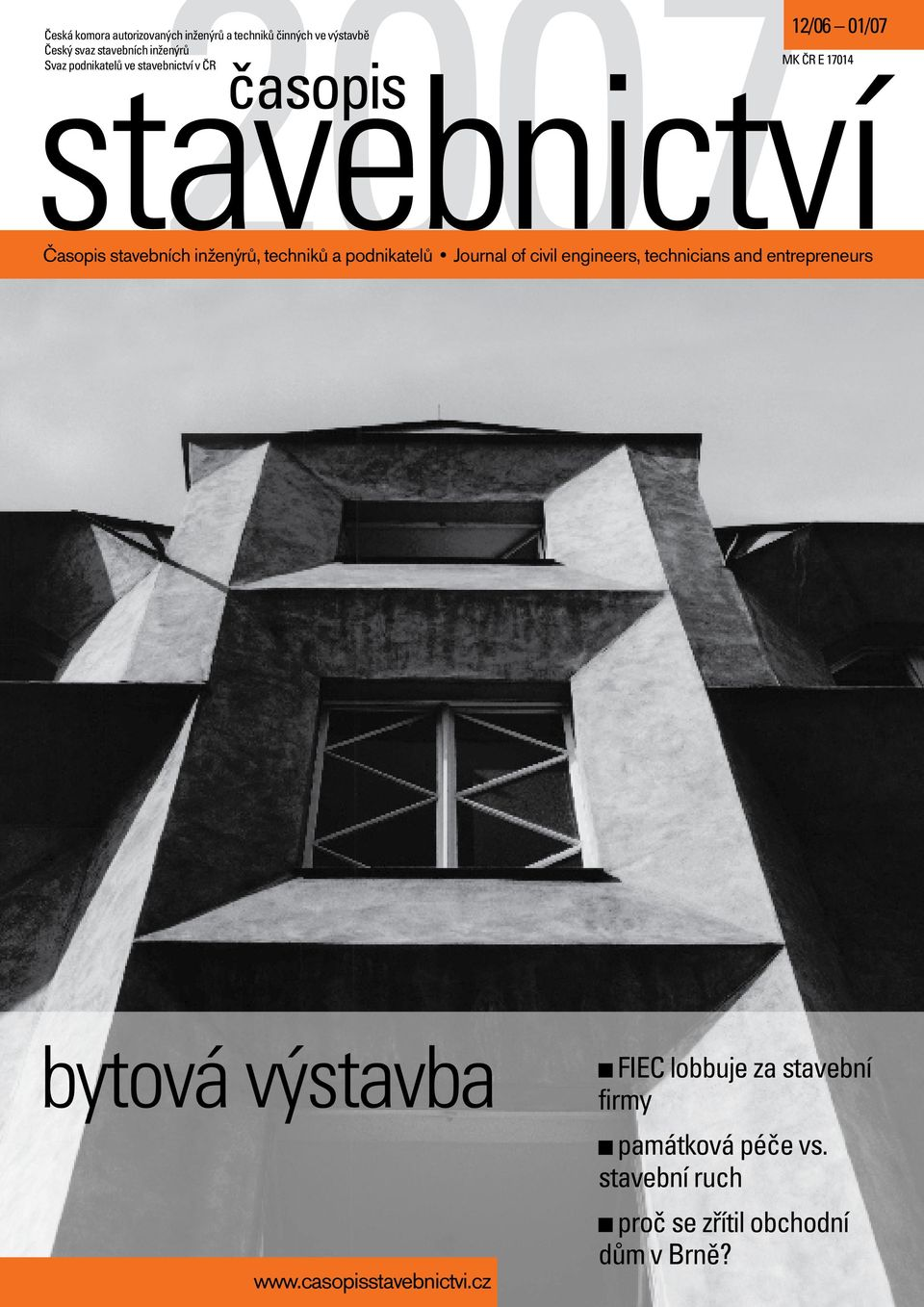 a podnikatelů Journal of civil engineers, technicians and entrepreneurs bytová výstavba FIEC lobbuje za