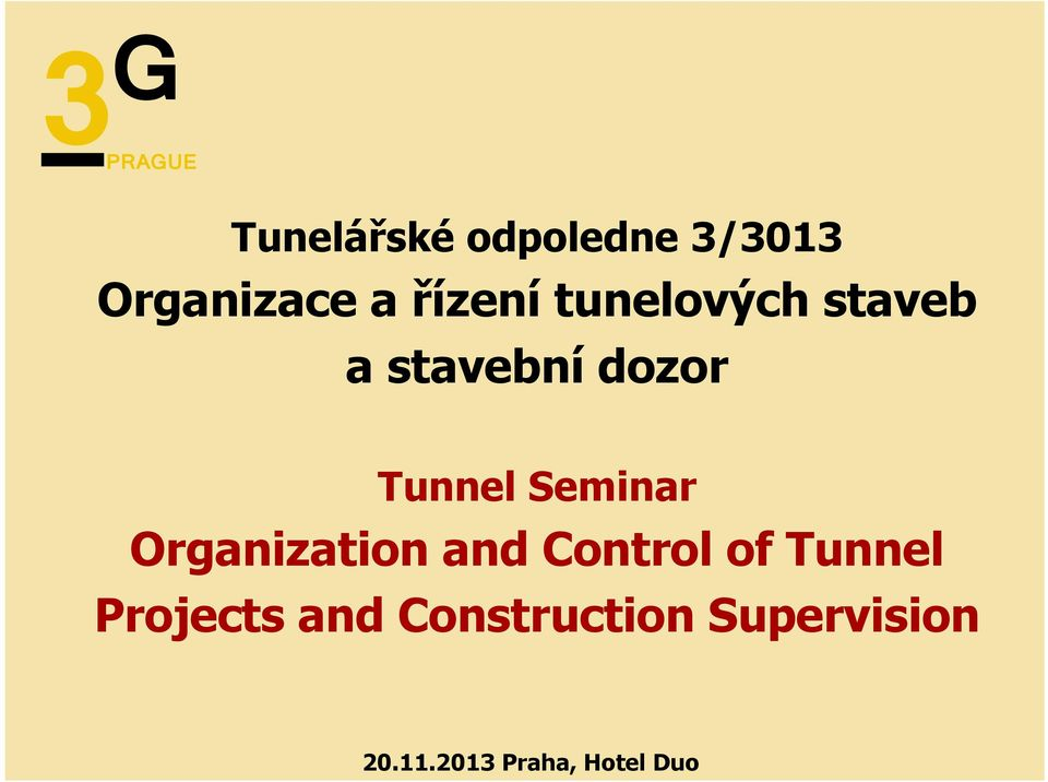 Seminar Organization and Control of Tunnel Projects