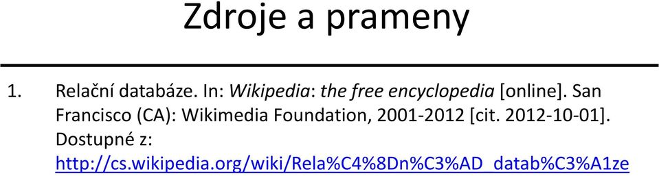 San Francisco (CA): Wikimedia Foundation, 2001-2012 [cit.