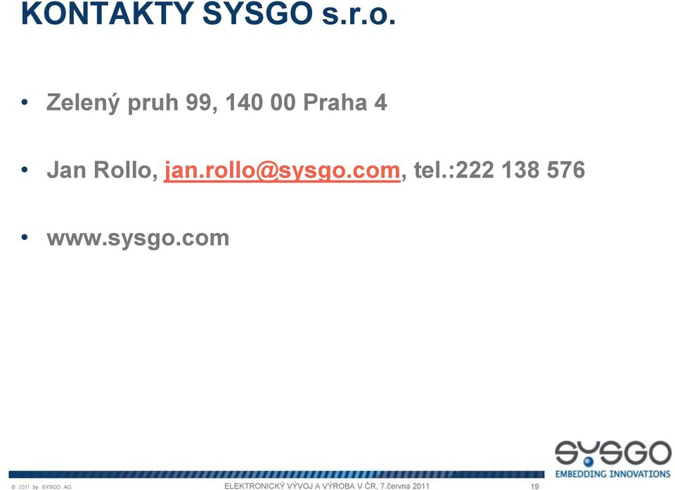4 Jan Rollo, jan.rollo@sysgo.