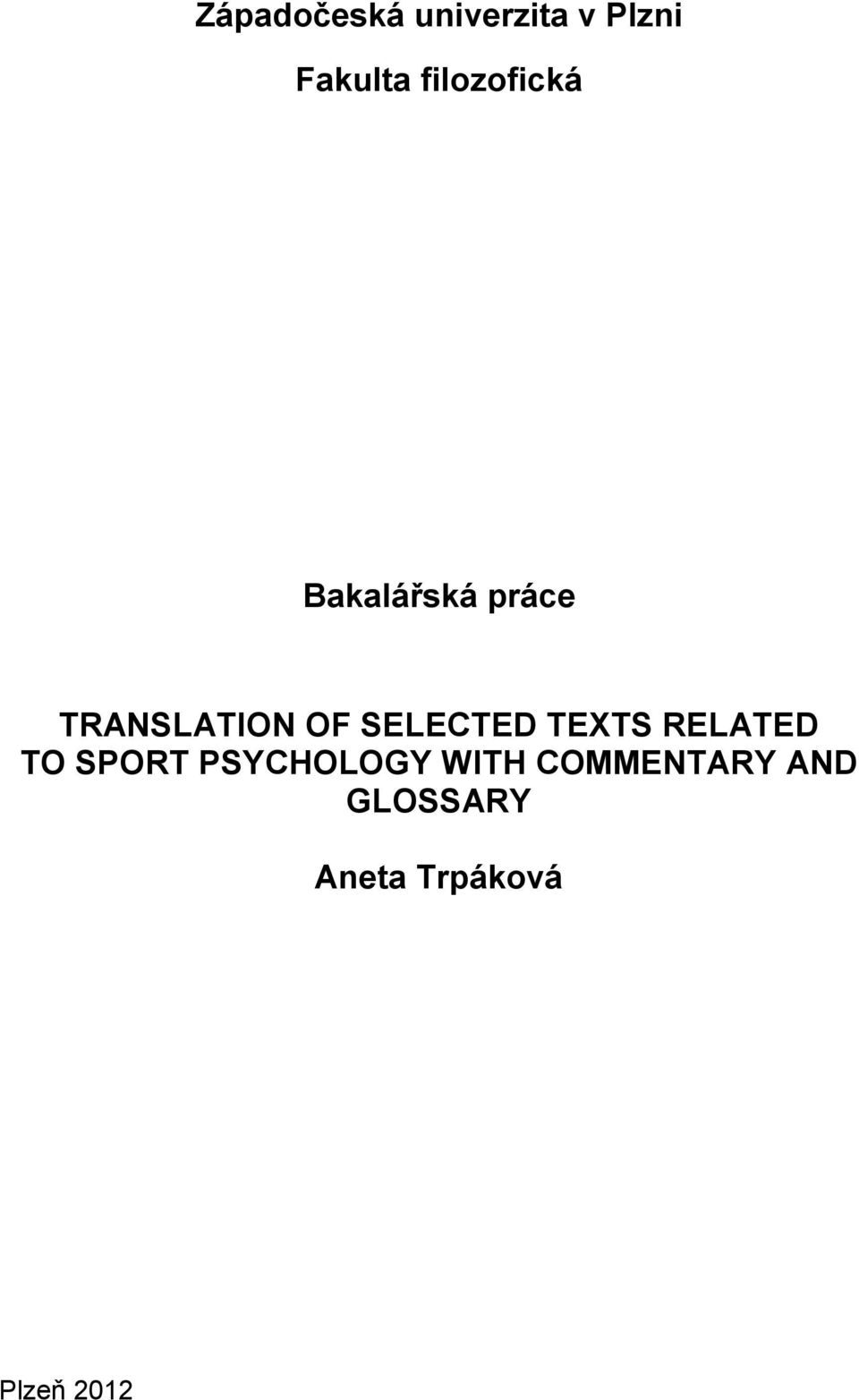 SELECTED TEXTS RELATED TO SPORT PSYCHOLOGY