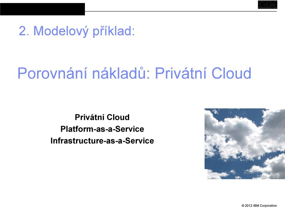 Cloud Privátní Cloud