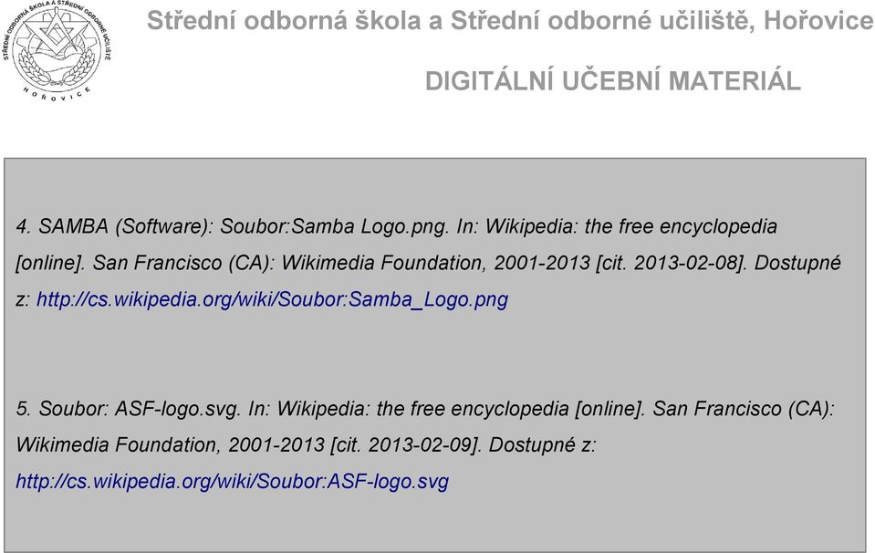 org/wiki/soubor:samba_logo.png 5. Soubor: ASF-logo.svg. In: Wikipedia: the free encyclopedia [online].