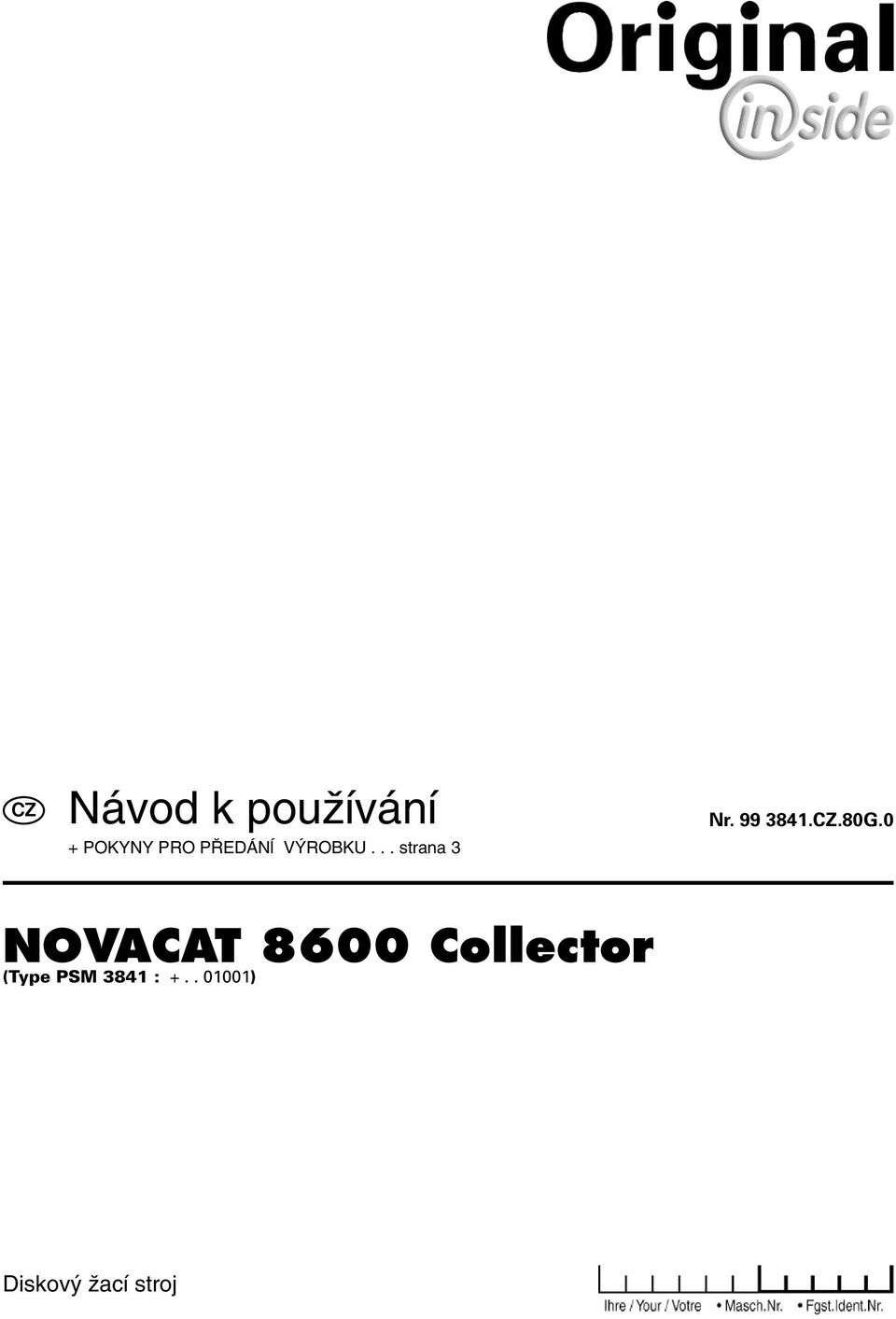 .80G.0 NOVACAT 8600 Collector (Type