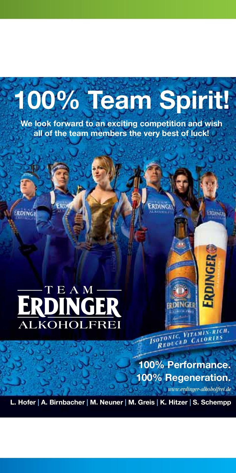 best of luck! 100% Performance. 100% Regeneration. www.erdinger-alkoholfrei.de L.