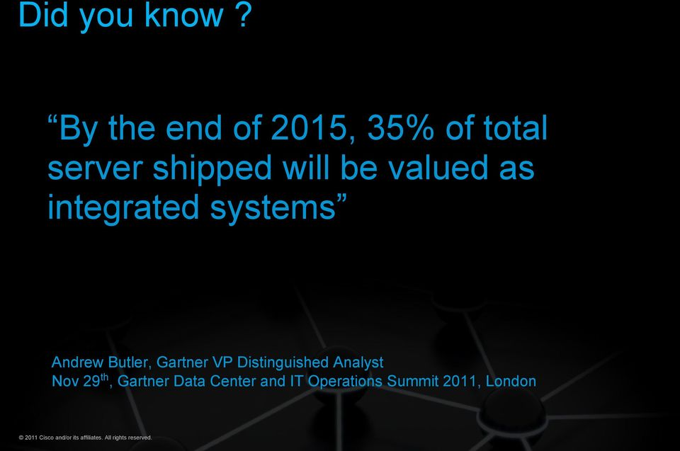 integrated systems Andrew Butler, Gartner VP Distinguished Analyst