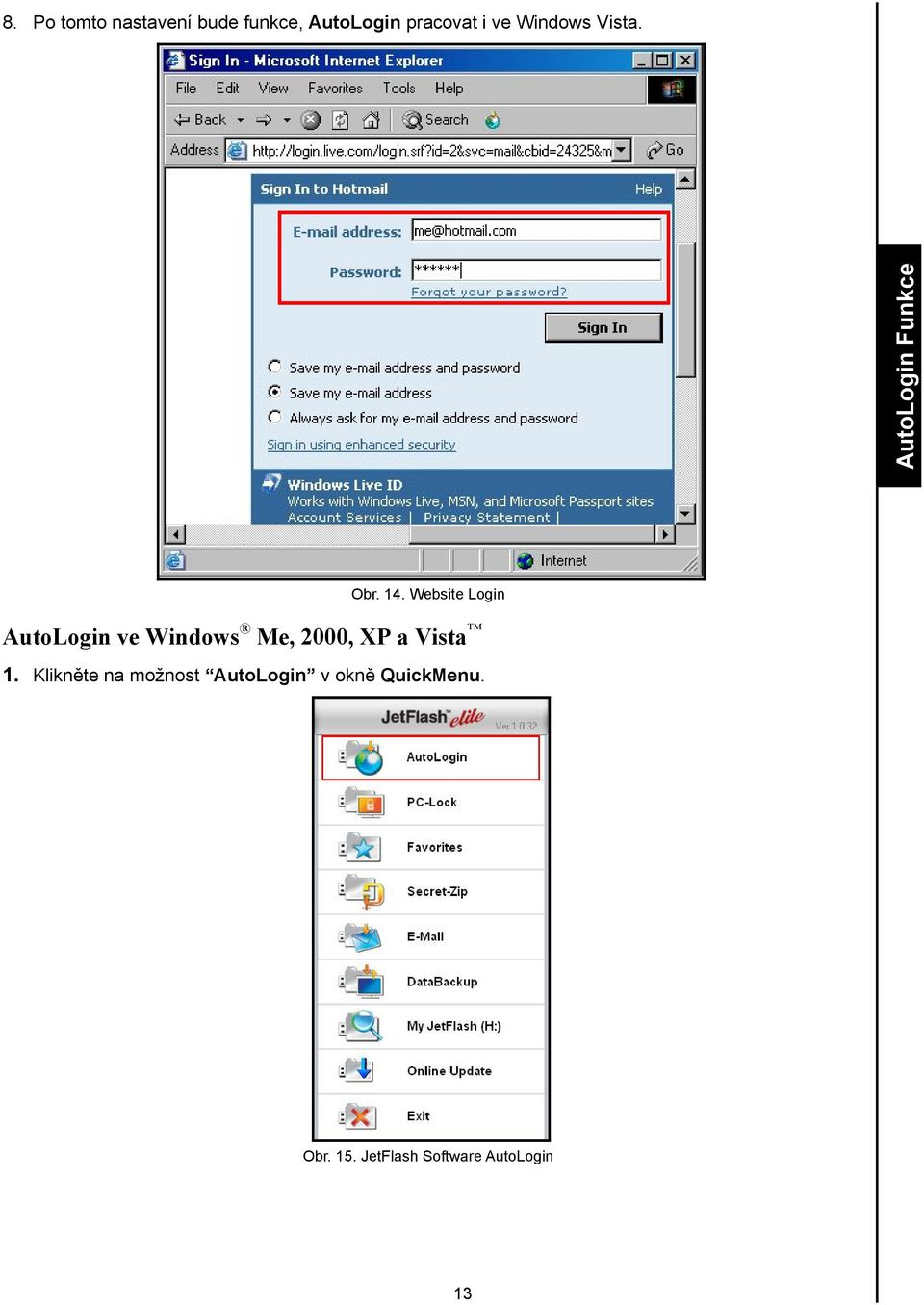 Website Login AutoLogin ve Windows Me, 2000, XP a Vista 1.