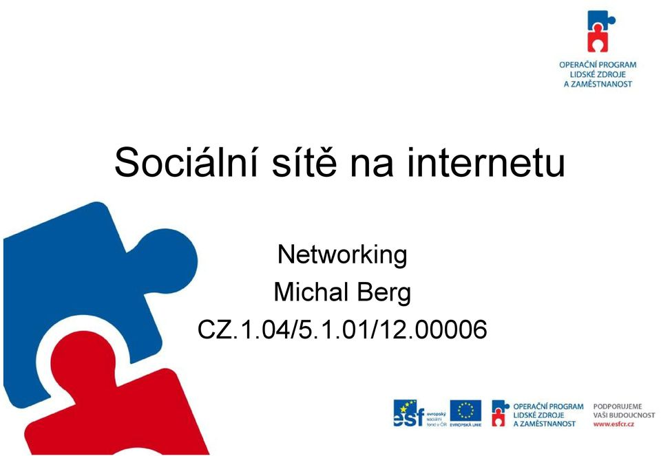 Networking Michal