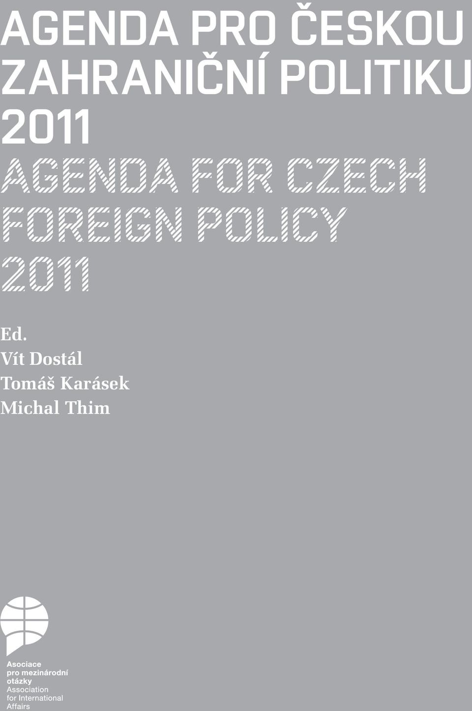 CZECH FOREIGN POLICY 2011 Ed.