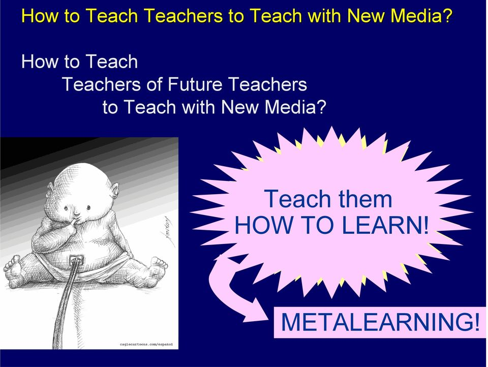 How to Teach Teachers of Future Teachers
