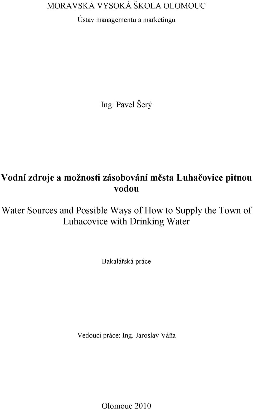 vodou Water Sources and Possible Ways of How to Supply the Town of