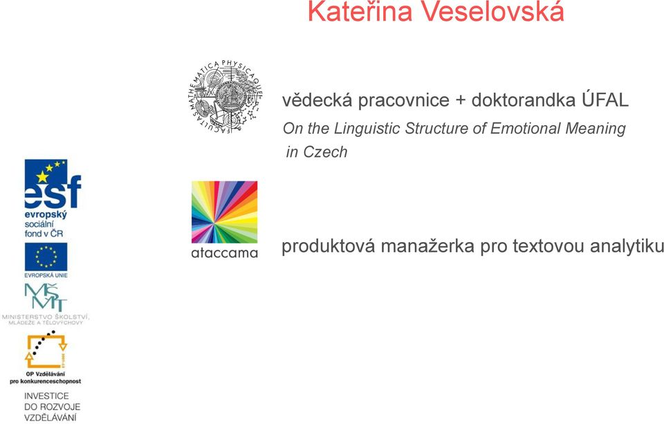 Structure of Emotional Meaning in Czech