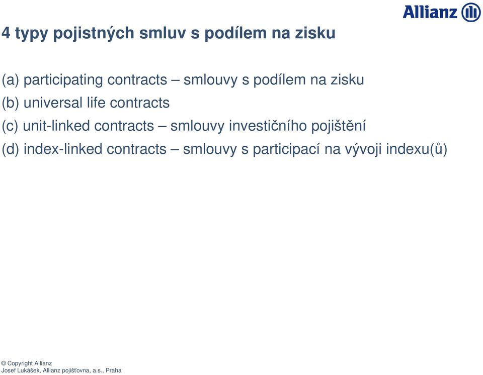 contracts (c) unit-linked contracts smlouvy investiního