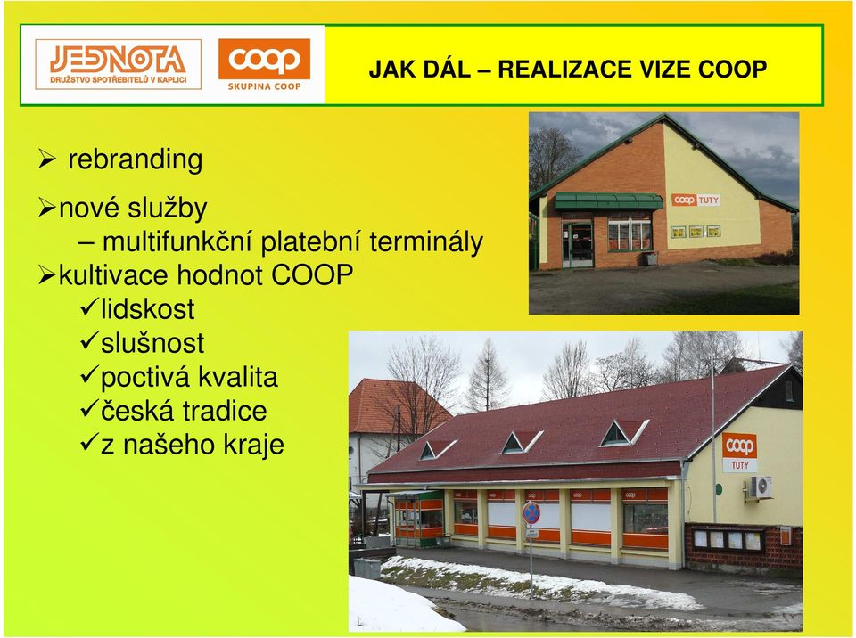 terminály kultivace hodnot COOP lidskost