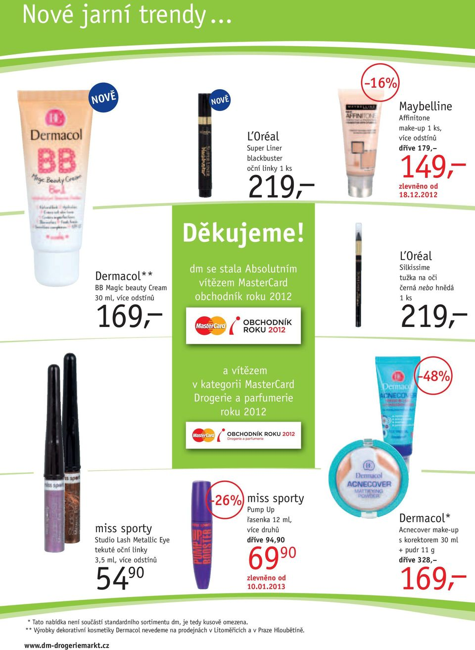 16% Maybelline Affinitone make-up 1 ks, dříve 179, 149, 18.12.