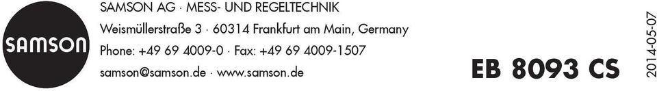 Germany Phone: +49 69 4009-0 Fax: +49 69