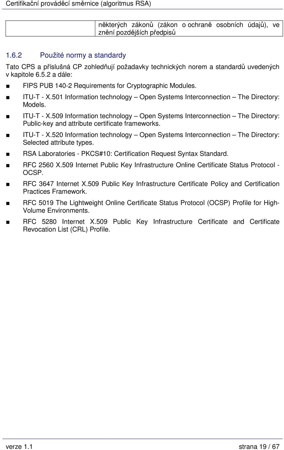 ITU-T - X.501 Information technology Open Systems Interconnection The Directory: Models. ITU-T - X.