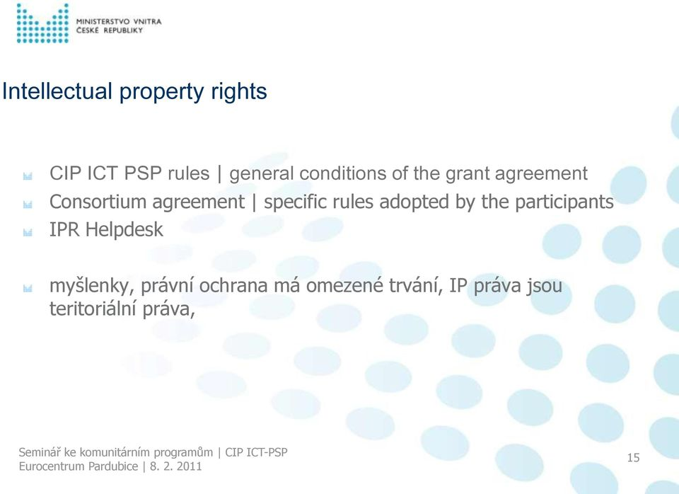 specific rules adopted by the participants IPR Helpdesk