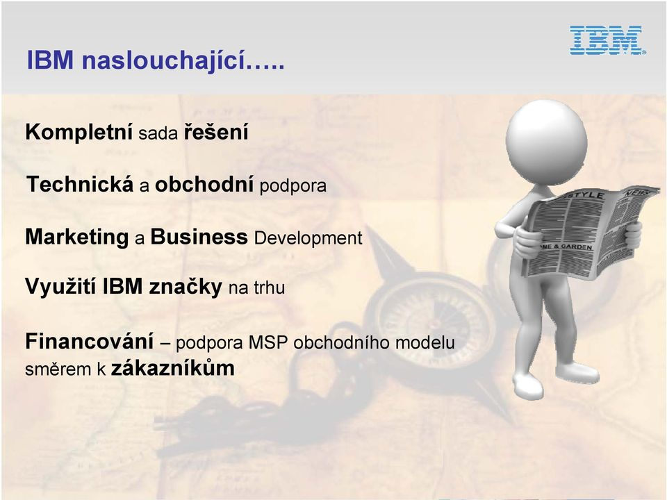 podpora Marketing a Business Development Využití
