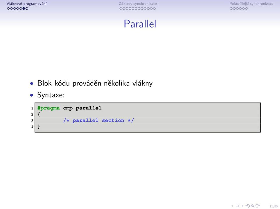 #pragma omp parallel 2 { 3