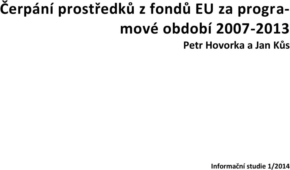 2007-2013 Petr Hovorka a